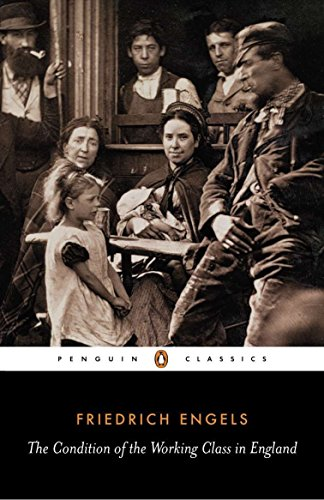 9780140444865: The Condition of the Working Class in England (Classics S)