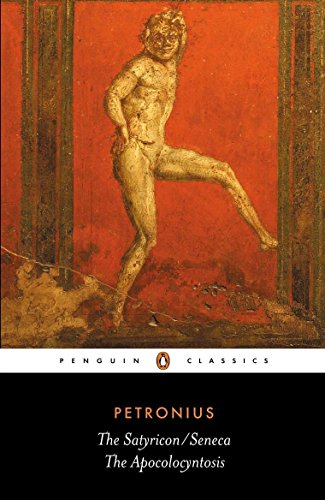 9780140444896: The Satyricon; The Apocolocyntosis of the Divine Claudius