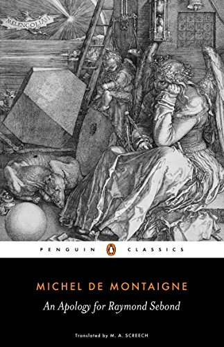 An Apology for Raymond Sebond (Penguin Classics): Michel de Montaigne