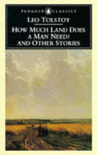 9780140445060: How Much Land Does a Man Need? & Other Stories: And Other Stories (Penguin Classics)