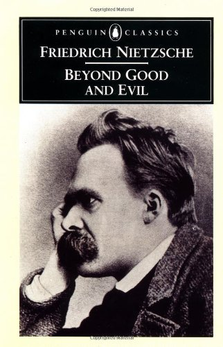 9780140445138: Beyond Good and Evil: Prelude to a Philosophy of the Future (Penguin Classics)