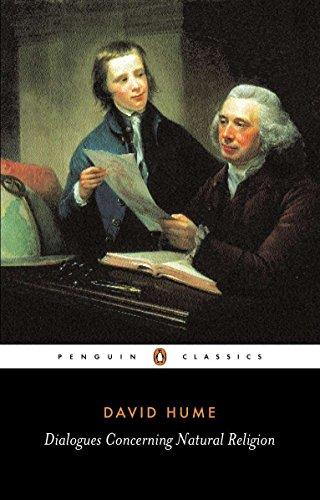 Dialogues Concerning Natural Religion (Classics): David Hume