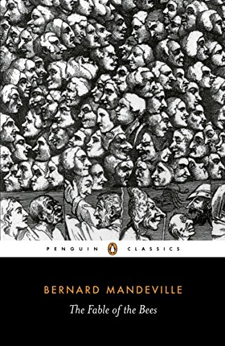 9780140445411: The Fable of the Bees: Or Private Vices, Publick Benefits (Penguin Classics)