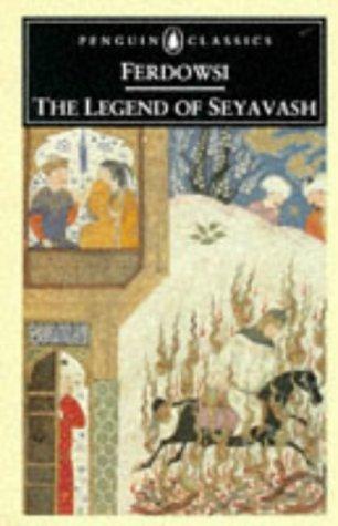 9780140445664: The Legend of Seyavash (Penguin Classics)