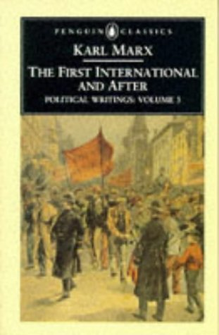 9780140445732: Political Writings: First International and After v. 3 (Penguin Classics)
