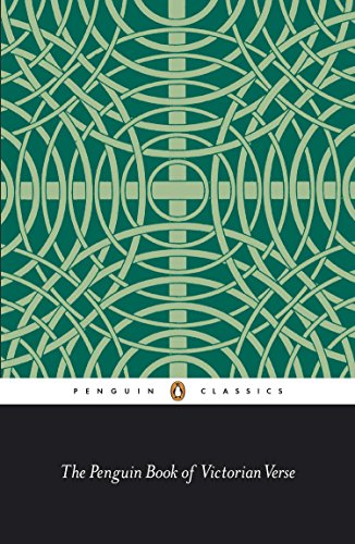 9780140445787: The Penguin Book of Victorian Verse (Classic, 20th-Century, Penguin)
