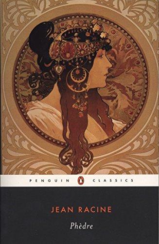 Phedre: Dual Language Edition (Penguin Classics) (French: Racine, Jean