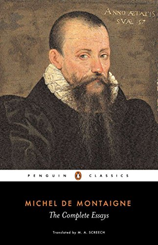 the complete essays by michel de montaigne Find great deals for complete essays by michel de montaigne (1993, paperback) shop with confidence on ebay.