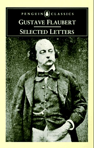 Selected letters: Flaubert, Gustave; Wall,