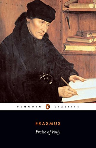 Praise of Folly (Paperback): Desiderius Erasmus