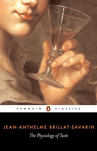 9780140446142: The Physiology of Taste (Penguin Classics)