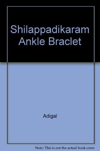 9780140446333: Shilappadikaram Ankle Braclet