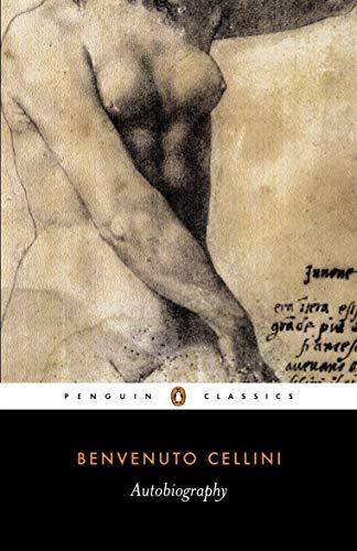 9780140447187: The Autobiography of Benvenuto Cellini (Penguin Classics)
