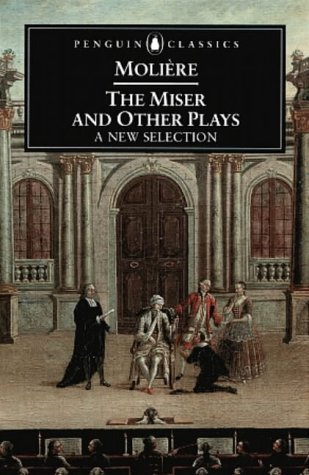 9780140447286: The Miser and Other Plays