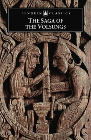 9780140447385: The Saga of the Volsungs: The Norse Epic of Sigurd the Dragon Slayer (Penguin Classics)
