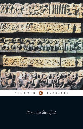 9780140447446: Rama the Steadfast: An Early Form of the Ramayana (Penguin Classics)