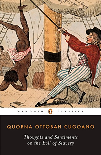9780140447507: Thoughts and Sentiments on the Evil of Slavery (Penguin Classics)
