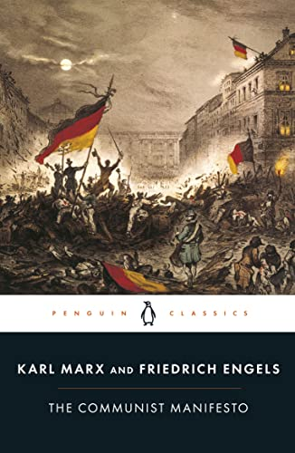 The Communist Manifesto (Penguin Classics): Karl Marx, Friedrich