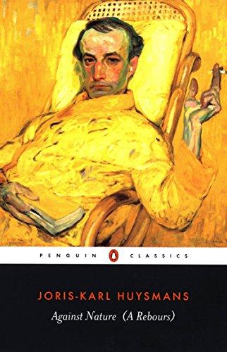 9780140447637: Against Nature (A Rebours) (Penguin Classics)