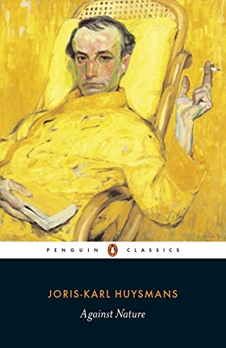 9780140447637: Against Nature (A Rebours) (Penguin Classics)