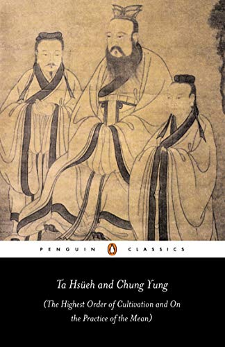 9780140447842: Ta Hs�eh and Chung Yung: The Highest Order of Cultivation and On the Practice of the Mean (Penguin Classics)