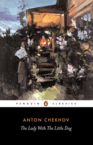 Lady with the Little Dog and Other: Anton Chekhov