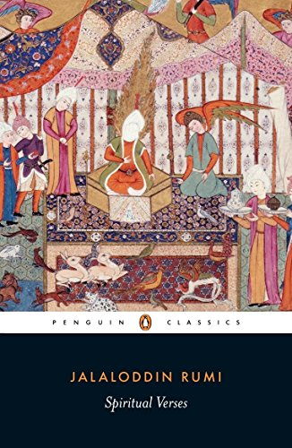 Spiritual Verses: The First Book of the: Rumi