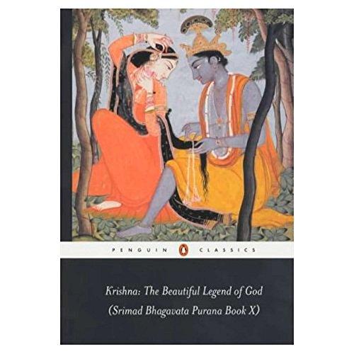 9780140447996: Krishna: The Beautiful Legend of God: Srimad Bhagavata Purana