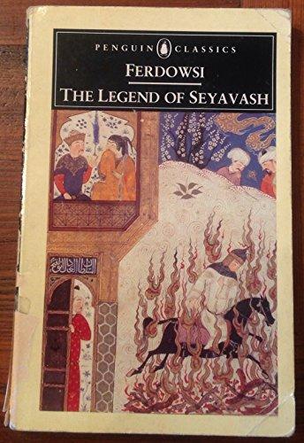 9780140448399: The Legend of Seyavash (Penguin Classics)