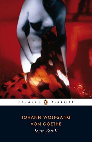 Faust, Part II: Goethe, Johann Wolfgang