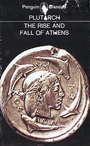 9780140449051: The Rise And Fall of Athens (Penguin Classics)
