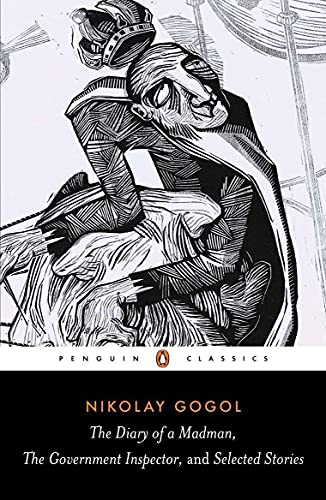 The Diary of a Madman, the Government: Nikolay Gogol