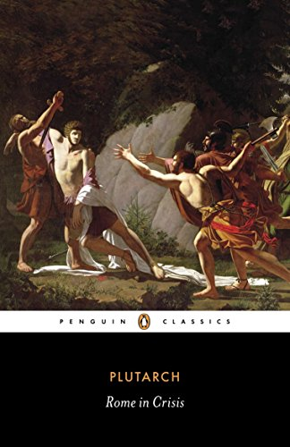 Rome in Crisis (Penguin Classics): Plutarch