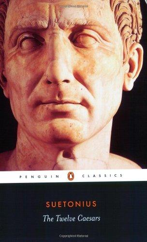 9780140449211: The Twelve Caesars (Penguin Classics)