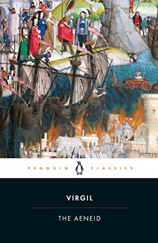 The Aeneid: Virgil; Translated By