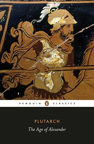 9780140449358: The Age of Alexander (Penguin Classics)