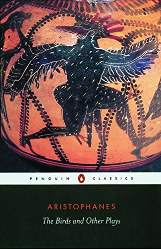 The Birds and Other Plays: The Knight,: Aristophanes (Author)/ Sommerstein,