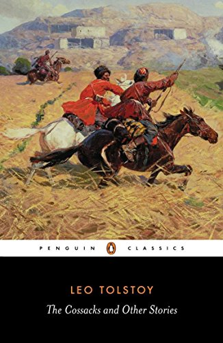 The Cossacks and Other Stories (Penguin Classics): Leo Tolstoy, David McDuff (Editor), David McDuff...