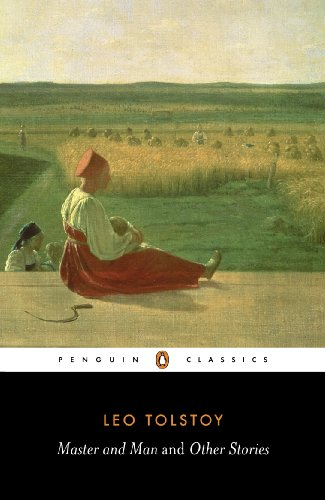 9780140449624: Master and Man and Other Stories: The Two Hussars; Strider; a Prisoner in the Caucasus; God Sees the Truth But Waits; What Men Live By; Neglect a ... Hermits; Master and Man (Penguin Classics)