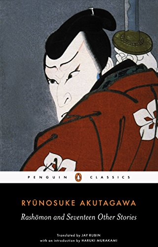 9780140449709: Rashomon and Seventeen Other Stories (Penguin Classics Deluxe Edition)