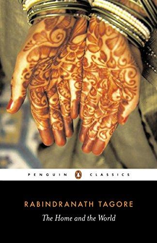 The Home and the World (Penguin Classics): Tagore, Rabindranath; Radice,