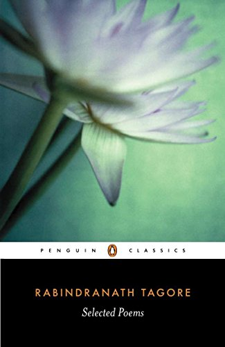 9780140449884: Selected Poems of Rabindranath Tagore (Penguin Classics)