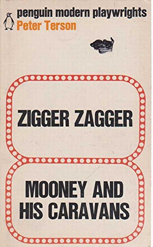 9780140450095: Zigger Zagger and Mooney and his caravans (Mod. Playwrights S) 2 plays
