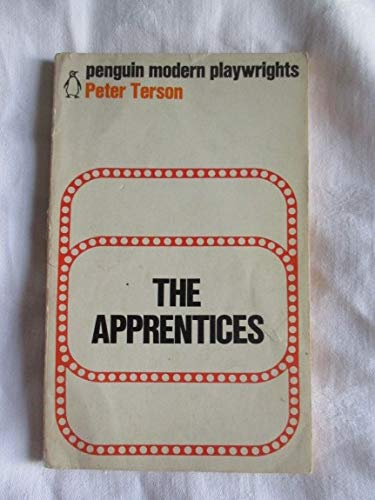 9780140450118: The Apprentices (Modern Playwrights)
