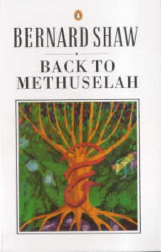 9780140450149: Back to Methuselah: A Metabiological Pentateuch