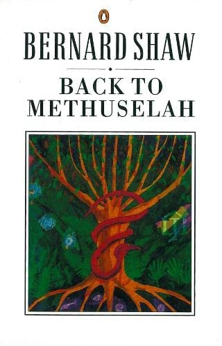 9780140450149: Back to Methuselah: A Metabiological Pentateuch (Shaw Library)