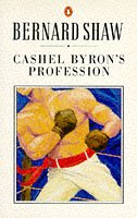 9780140450156: Cashel Byron's Profession (The Shaw library)