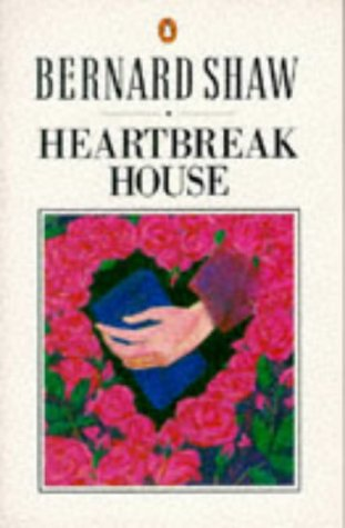 9780140450170: Heartbreak House: A Fantasia in the Russian Manner on English Themes : Definitive Text (Shaw, Bernard, Bernard Shaw Library.)
