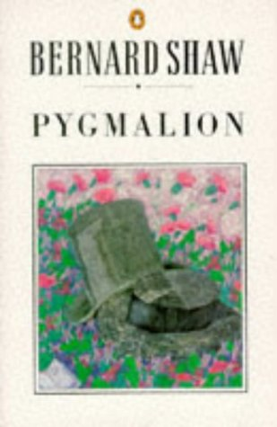 9780140450224: Pygmalion (The Shaw library)