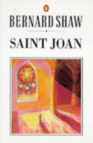 9780140450231: Saint Joan: A Chronicle Play in Six Scenes And an Epilogue (The Shaw library)